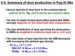 3 4 summary of dust production in pop iii sne