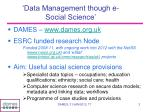 data management though e social science