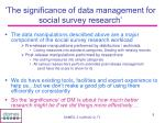 the significance of data management for social survey research