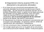 el departament informa al portal atri i no directament a les persones afectades