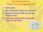 guiding question what s the passage about