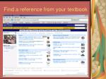 find a reference from your textbook