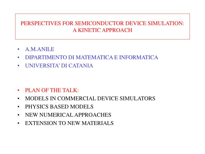 perspectives for semiconductor device simulation a kinetic approach n.