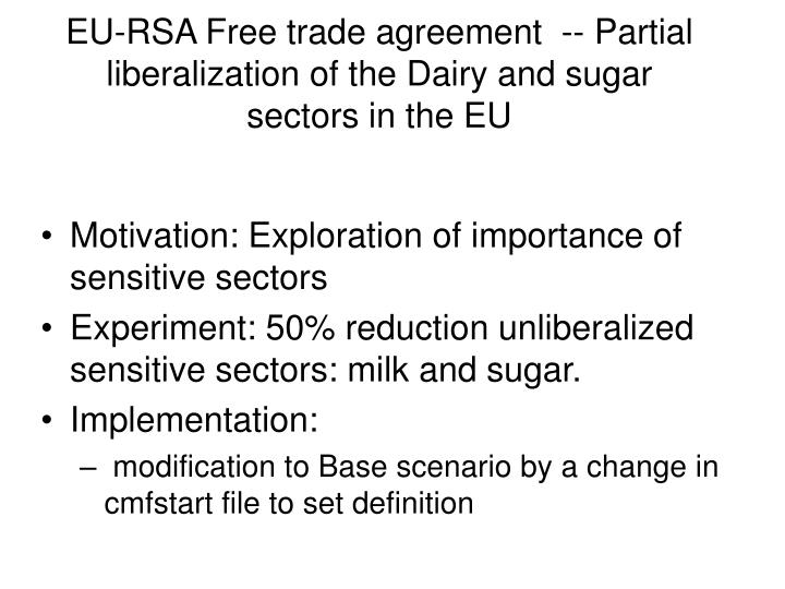 eu rsa free trade agreement partial liberalization of the dairy and sugar sectors in the eu n.
