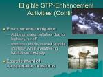 eligible stp enhancement activities continued