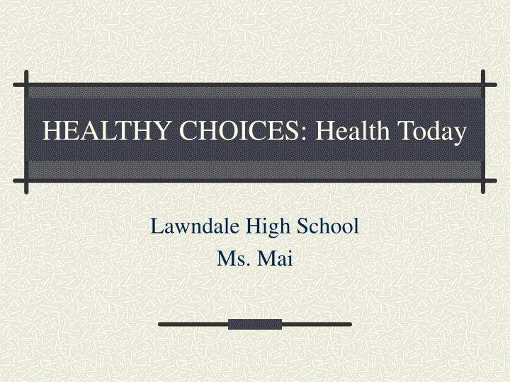 healthy choices health today n.