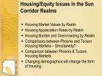 housing equity issues in the sun corridor realms