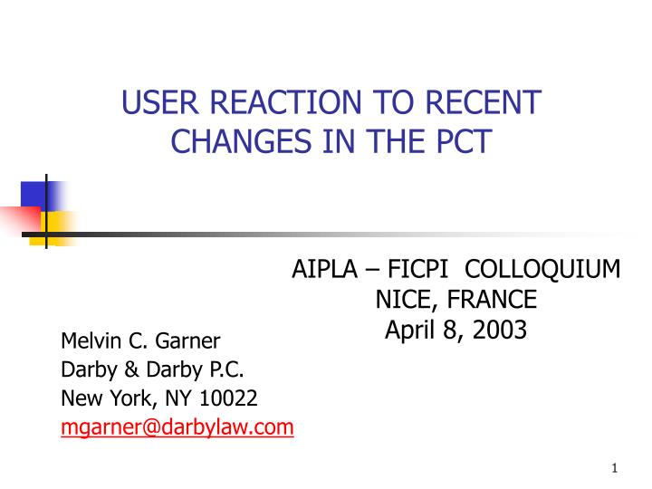user reaction to recent changes in the pct n.