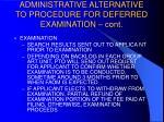 administrative alternative to procedure for deferred examination cont