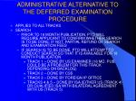 administrative alternative to the deferred examination procedure