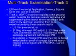 multi track examination track 3