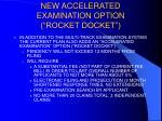 new accelerated examination option rocket docket