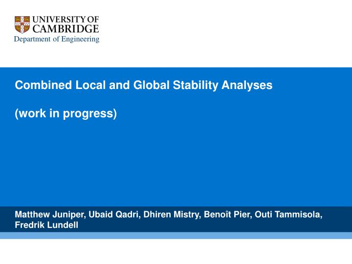 combined local and global stability analyses work in progress n.