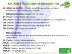 les aides nationales et europ ennes