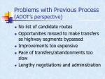 problems with previous process adot s perspective