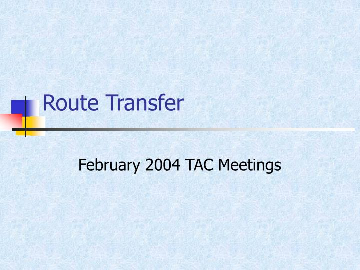 route transfer n.