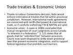 trade treaties economic union