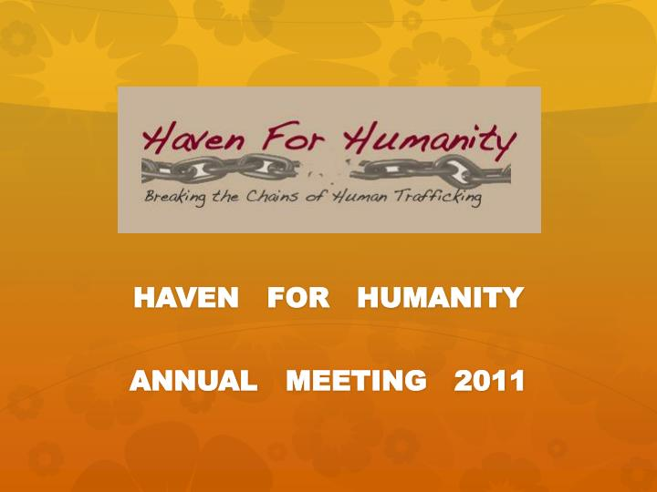 haven for humanity annual meeting 2011 n.