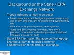 background on the state epa exchange network1