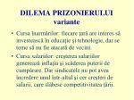 dilema prizonierului variante