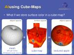 ab using cube maps