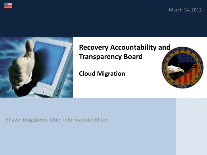 recovery accountability and transparency board cloud migration n.