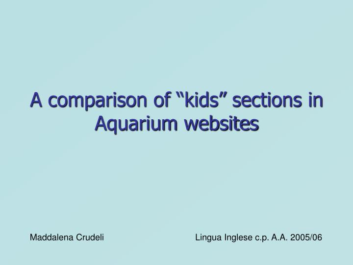 a comparison of kids sections in aquarium websites n.