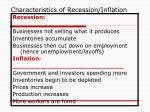 characteristics of recession inflation