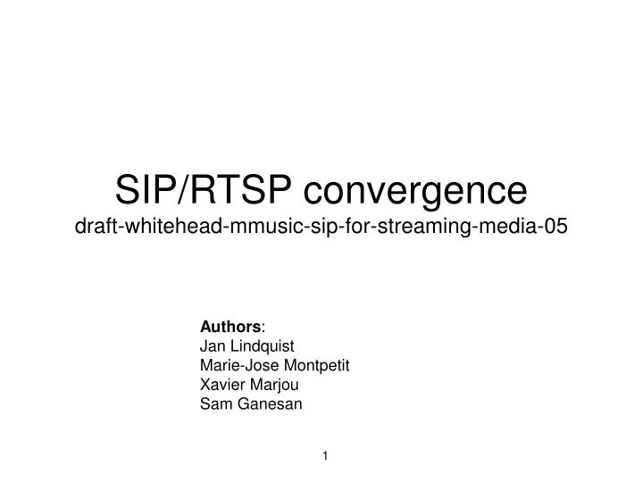 sip rtsp convergence draft whitehead mmusic sip for streaming media 05 n.