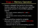 stage 4 memory operation