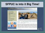 sfpuc is into it big time