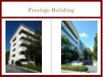 prestige building