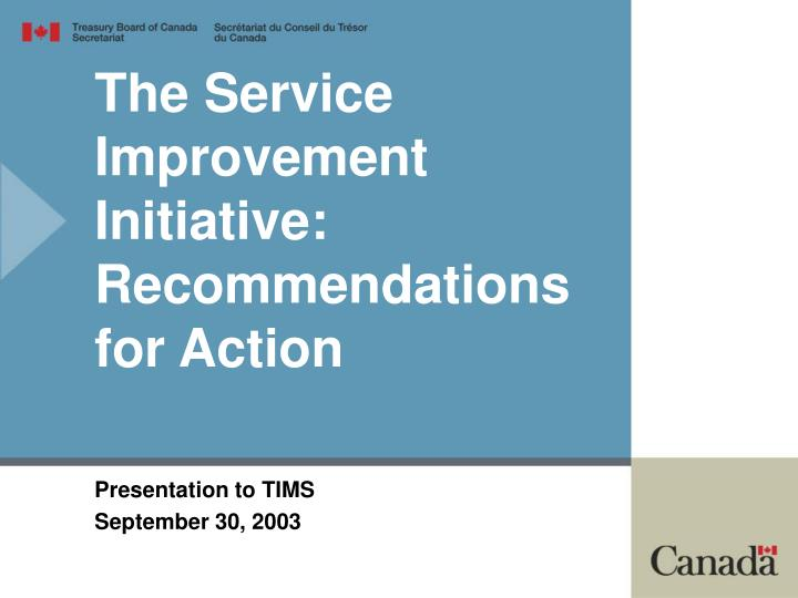 the service improvement initiative recommendations for action n.
