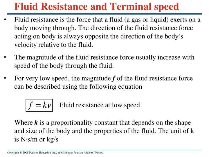 Fluid Resistance and Terminal speed