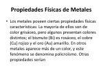propiedades f sicas de metales