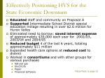 effectively positioning hvs for the state economic downturn