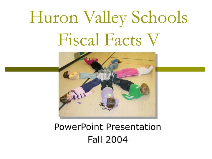 huron valley schools fiscal facts v n.