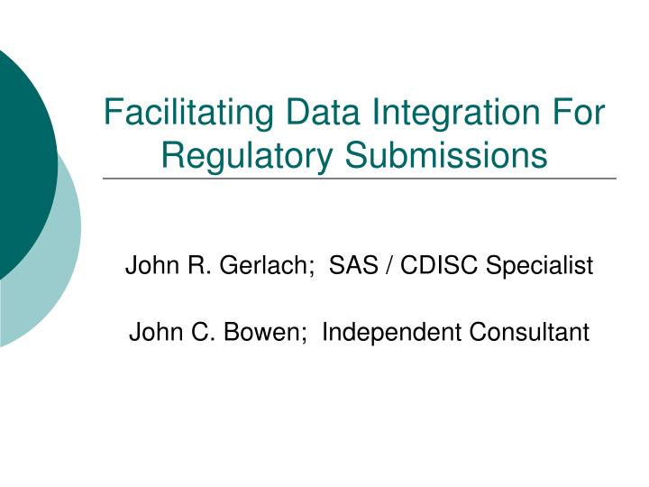 facilitating data integration for regulatory submissions n.
