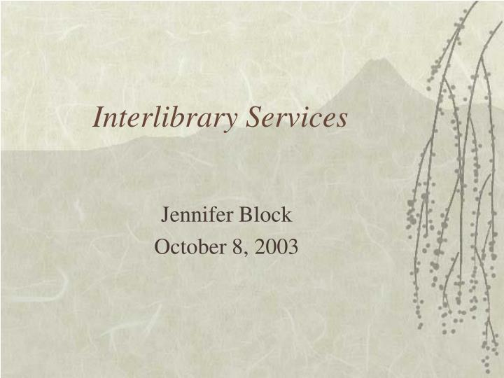 interlibrary services n.