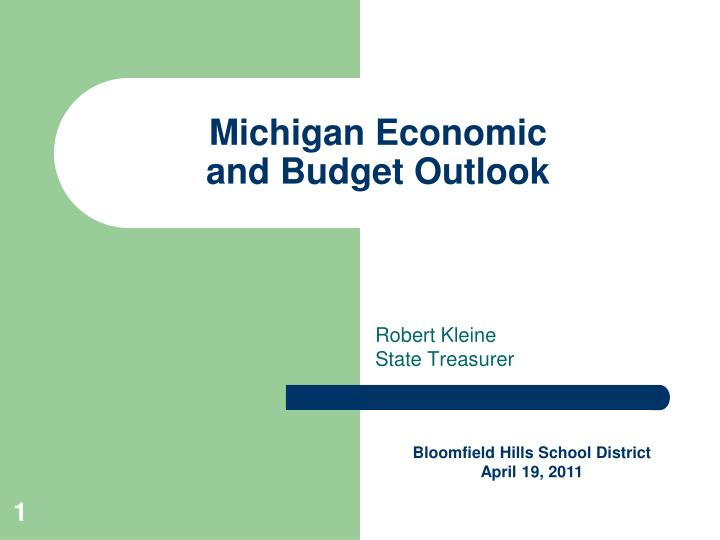 michigan economic and budget outlook n.