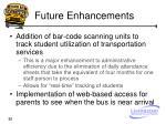 future enhancements