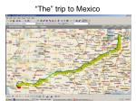 the trip to mexico