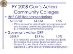 fy 2008 gov s action community colleges