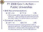 fy 2008 gov s action public universities
