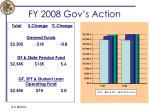 fy 2008 gov s action