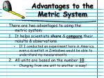 advantages to the metric system
