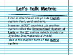 let s talk metric