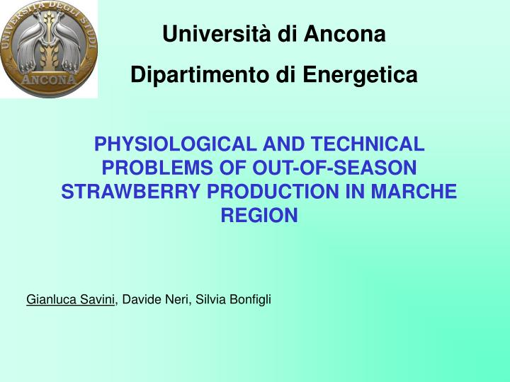 physiological and technical problems of out of season strawberry production in marche region n.