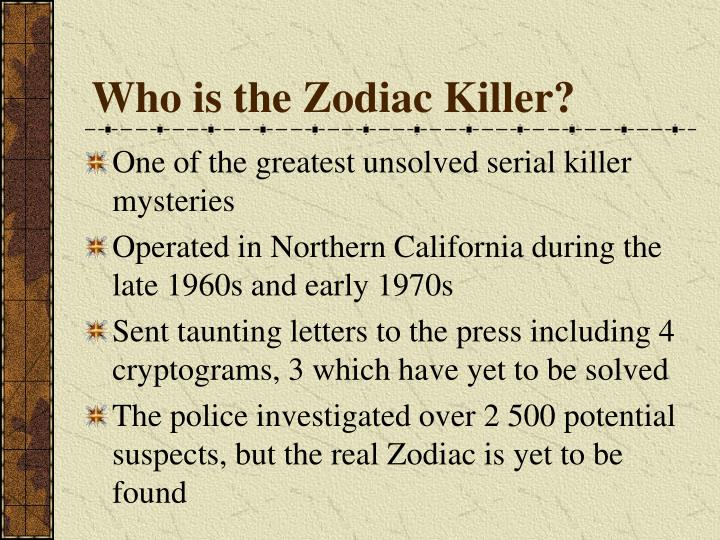Ppt the zodiac killer powerpoint presentation id3916809 who is the zodiac killer toneelgroepblik Image collections