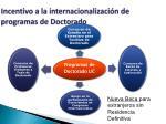 incentivo a la internacionalizaci n de programas de doctorado